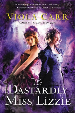 The Dastardly Miss Lizzie by Viola Carr