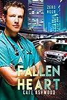 A Fallen Heart by Cate Ashwood