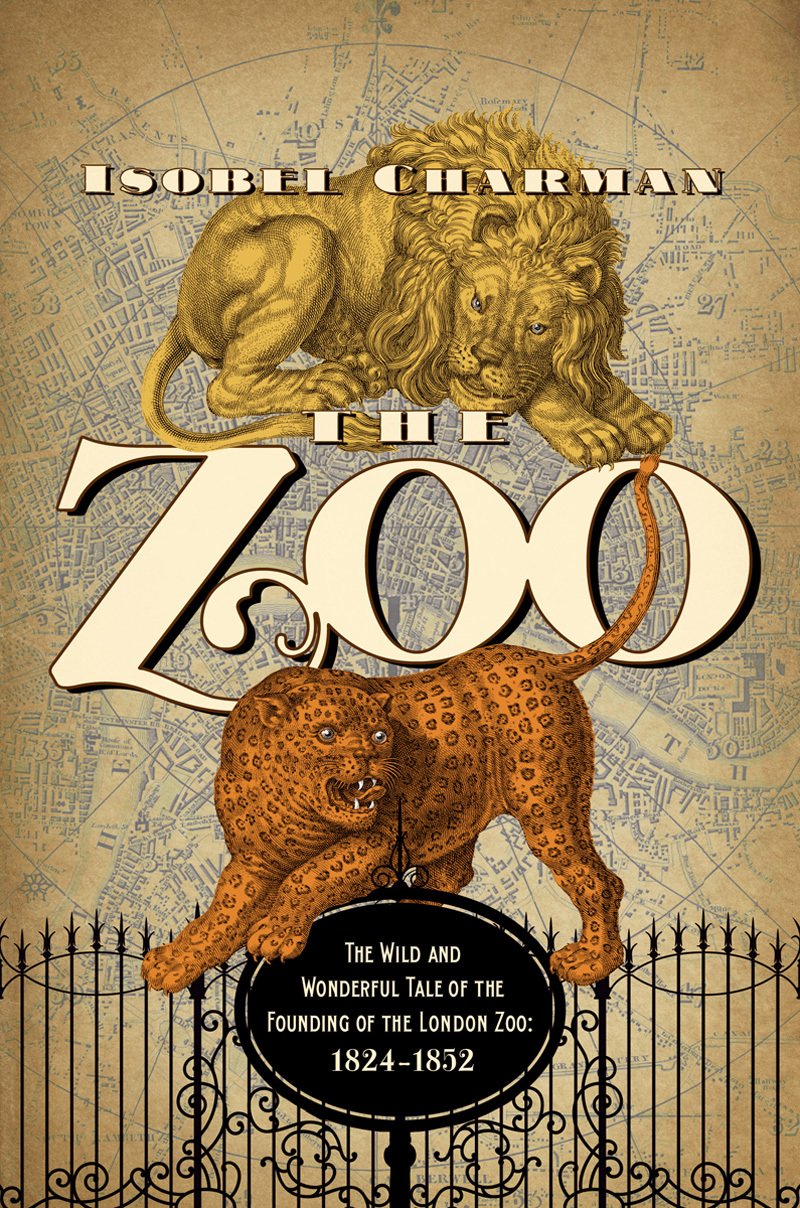 The Zoo: The Wild and Wonderful Tale of the Founding of