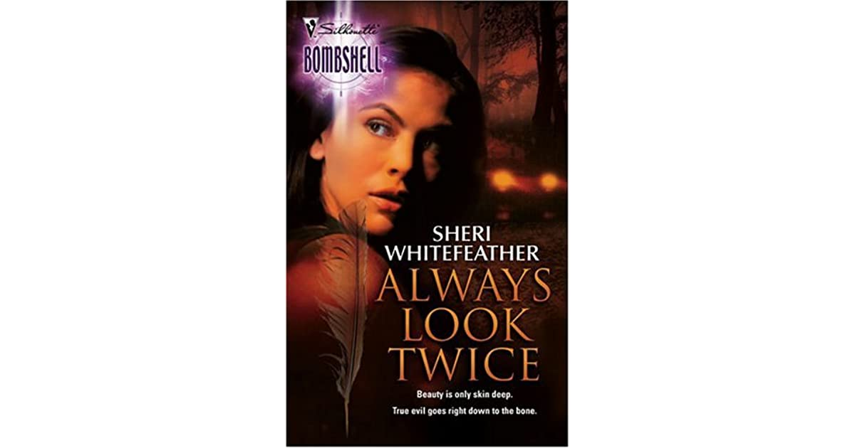 Always Look Twice Whirlwind Sisters 1 By Sheri Whitefeather