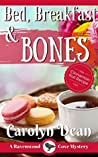 Bed, Breakfast & Bones (Ravenwood Cove Mystery #1)