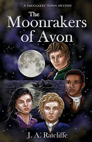 The Moonrakers of Avon: A Smugglers' Town Mystery (Smugglers' Town Mysteries)