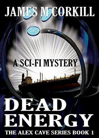 Dead Energy (Alex Cave #1)