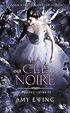 La Clé Noire by Amy Ewing