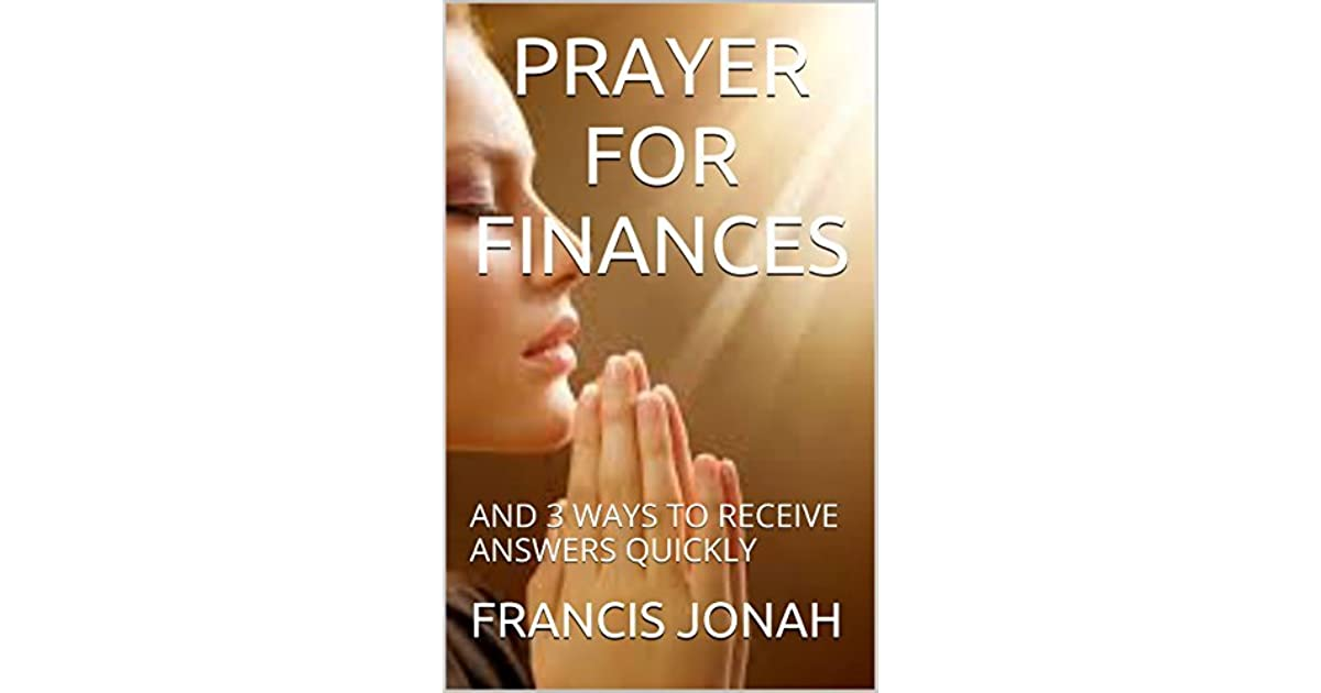 PRAYERS FOR FINANCIAL MIRACLES: AND 3 WAYS TO RECEIVE ANSWERS