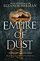 Empire Of Dust (Blood of Gods and Royals Book 3)