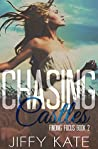 Chasing Castles (Finding Focus, #2)