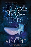 The Flame Never Dies (The Stars Never Rise, #2)
