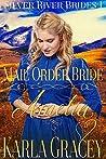 Mail Order Bride Amelia (Silver River Brides #1)