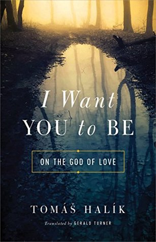 I Want You to Be: On the God of Love