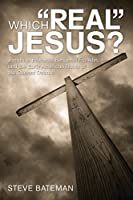 """Which """"Real"""" Jesus?: Jonathan Edwards, Benjamin Franklin, and the Early American Roots of the Current Debate"""