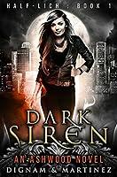 Dark Siren: An Ashwood Urban Fantasy