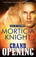 Grand Opening (Kiss of Leather #4)