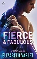 Fierce & Fabulous (Sassy Boyz, #1)