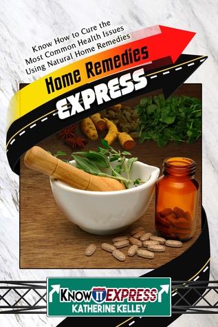 Home Remedies Express - Smashwords Edition