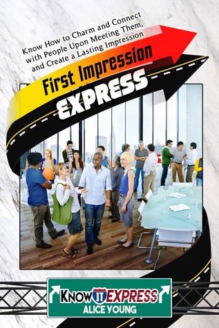 First Impression Express - Smashwords Edition
