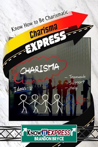 Charisma Express - Smashwords Edition