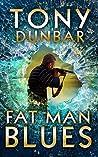 Fat Man Blues (Tubby Dubonnet #9)
