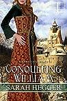 Conquering William (Sir Arthur's Legacy,  #3)
