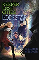 Lodestar (Keeper of the Lost Cities, #5)