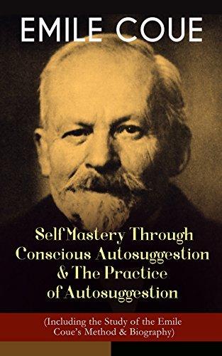 Emile Coue - Self Mastery