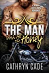 The Man With All The Honey (Sweet & Dirty #3)