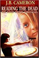 Reading the Dead: The Sarah Milton Chronicles #1
