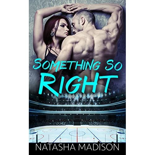 Something So Right Something So 1 By Natasha Madison