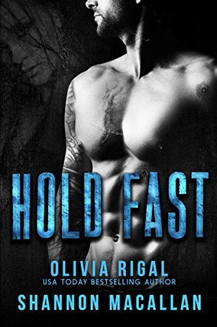 Hold Fast: A Navy SEAL Dark Romance Thriller