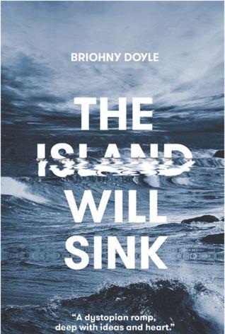 The Island Will Sink by Briohny Doyle