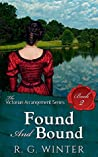 Found and Bound - A Victorian Romance Novella (The Victorian Arrangement Series Book 2)