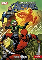 Uncanny Avengers vol. 1: Futuro Perdido