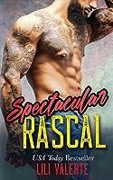 Spectacular Rascal (Sexy Flirty Dirty #2)