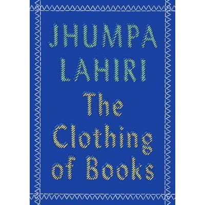 The clothing of books by jhumpa lahiri fandeluxe Choice Image