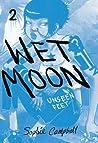 Unseen Feet (Wet Moon #2)