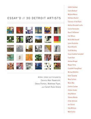 Essay'd: 30 Detroit Artists