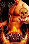 Of Bards and Witches (A Fallen Immortals Story)