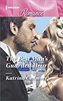 The Best Man's Guarded Heart (Harlequin Romance)