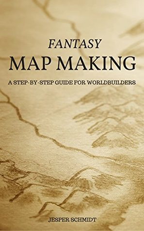 Fantasy Map Making: A step-by-step guide for worldbuilders ... on map projection, digital mapping, hat making, people making, knife making, early world maps, book making, human geography, staff making, food making, geographic information science, contour line, paper making, flag making, spatial analysis, table making, geographic information system, poster making, geographic coordinate system, film making, candle making, clock making, aerial photography, political geography, plan making,