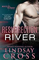 Resurrection River: Men of Mercy