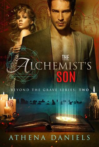 The Alchemist's Son (Beyond the Grave, #2)
