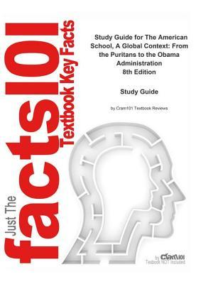 The American School, a Global Context, from the Puritans to the Obama Administration: Education, Education