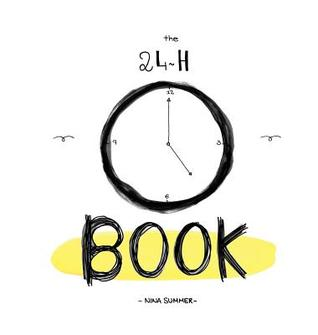 The 24h Book: A Collection of Tender Drawings Nina Summer, Max Seiler
