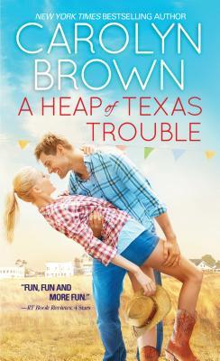 A Heap of Texas Trouble