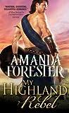 My Highland Rebel (Highland Trouble #2)
