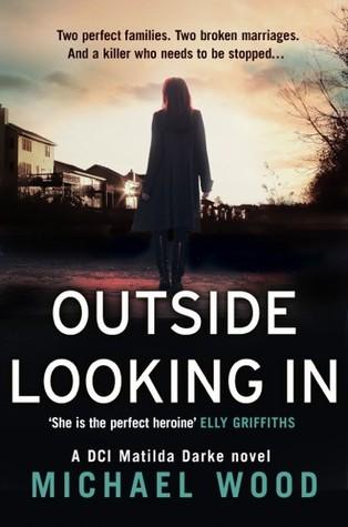 Outside Looking In (Matilda Darke 2) - Michael Wood