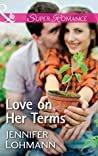 Love On Her Terms by Jennifer Lohmann