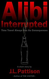 Alibi Interrupted: Time Travel Always Has Its Consequences