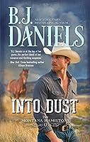 Into Dust (The Montana Hamiltons Book 5)