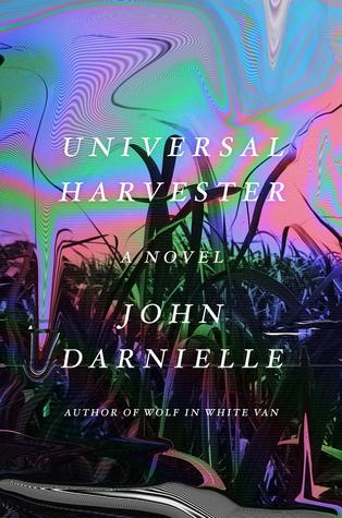 Universal Harvester by John Darnielle